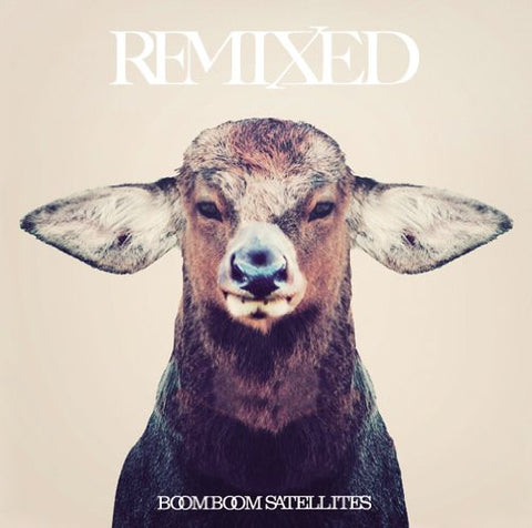 Image for REMIXED / BOOM BOOM SATELLITES