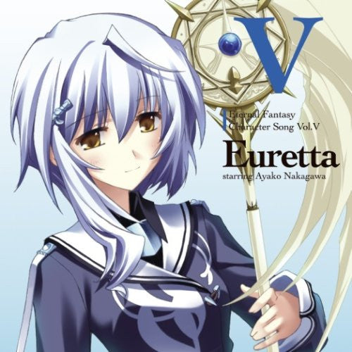 Image 1 for Eternal Fantasy Character Song Vol.V Euretta