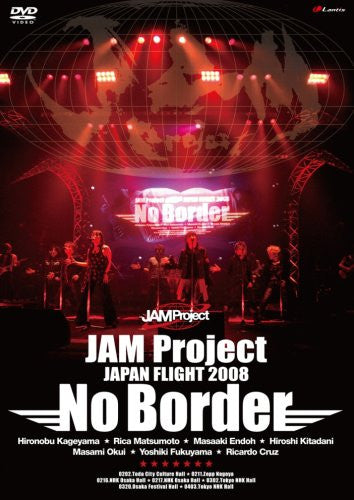 Image 1 for Jam Project Japan Flight 2008 No Border