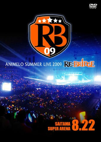 Image for Animelo Summer Live 2009 Re: Bridge 8.22