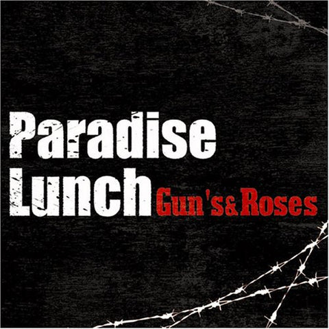 Image for Gun's & Roses / Paradise Lunch