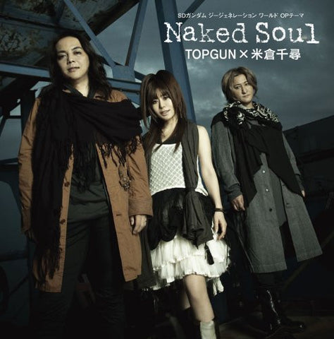 Image for Naked Soul / TOPGUN x Chihiro Yonekura [Limited Edition]