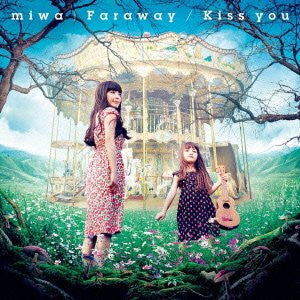 Image 1 for Faraway/Kiss you / miwa