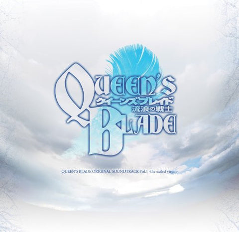 Image for QUEEN'S BLADE ORIGINAL SOUNDTRACK Vol.1 -the exiled virgin-