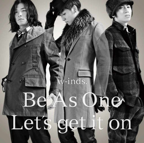 Image for Be As One/Let's get it on / w-inds.