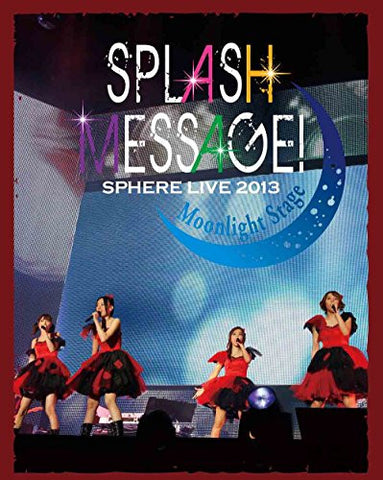 Image for Live 2013 Splash Message - Moonlight Stage Live Bd