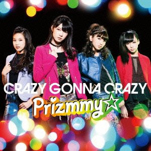 Image for CRAZY GONNA CRAZY / Prizmmy☆