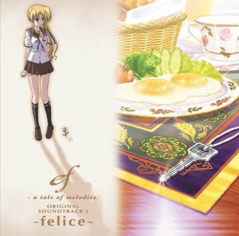 Image for ef - a tale of melodies. ORIGINAL SOUNDTRACK 2 ~felice~