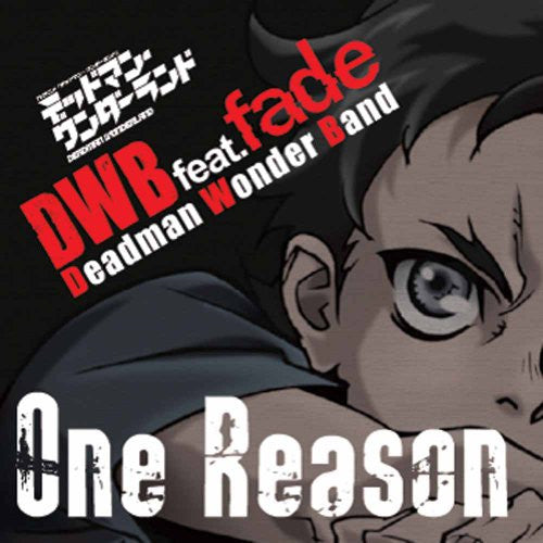 Image 1 for One Reason / DWB feat.fade [Limited Edition]