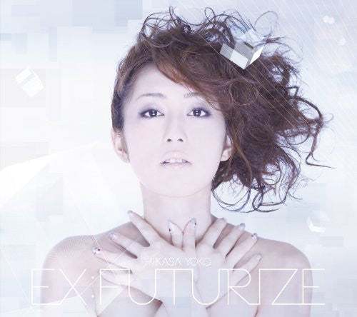 Image 1 for EX:FUTURIZE / Yoko Hikasa [Limited Edition]