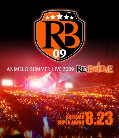 Image for Animelo Summer Live 2009 Re: Bridge 8.23