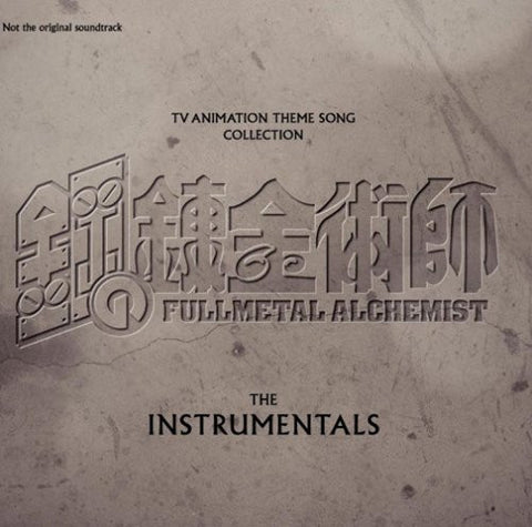 Image for Fullmetal Alchemist TV Animation Theme Song Collection The Instrumentals