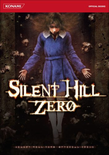 Image 1 for Silent Hill Zero Official Guide