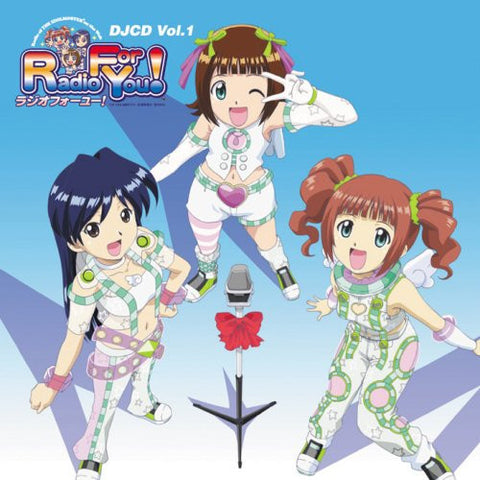 DJCD THE IDOLM@STER Radio For You! Vol.1