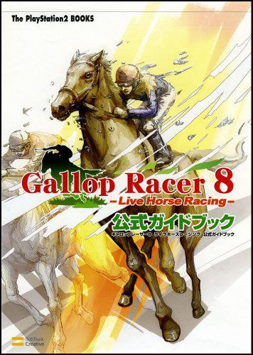 Gallop Racer 8 Live Horse Racing Official Guide Book / Ps2
