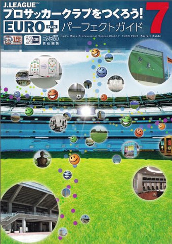 Image for J League Pro Soccer Club O Tsukurou! 7 Euro Plus Perfect Guide