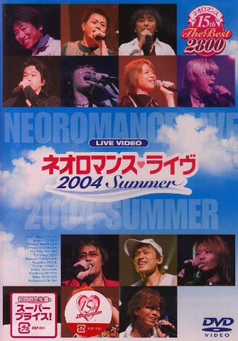 Image for Neo Romance 15th The Best 2800 Live Video Neo Romance Live 2004 Summer [Limited Edition]