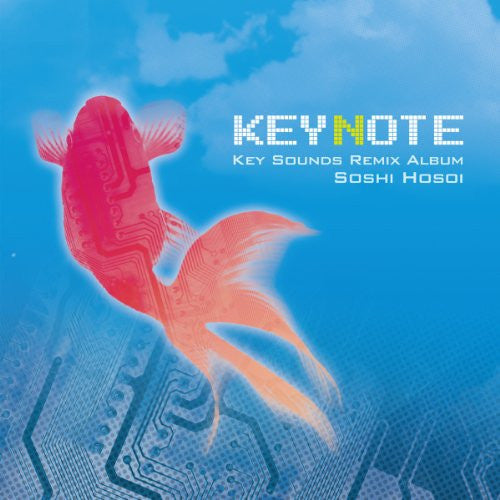 Image 1 for KEYNOTE -Key Sounds Remix Album- / Soshi Hosoi