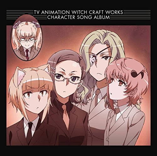 Image 1 for TV ANIMATION WITCH CRAFT WORKS CHARACTER SONG ALBUM