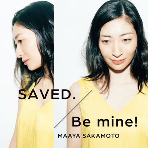 Image for SAVED./Be mine! / Maaya Sakamoto