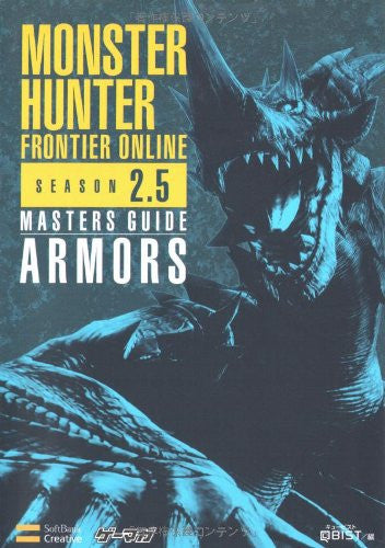 Image 1 for Monster Hunter Frontier Online Season 2.5 Masters Guide: Armors