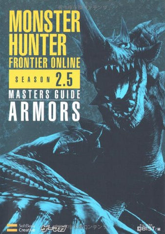 Monster Hunter Frontier Online Season 2.5 Masters Guide: Armors