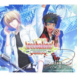 "Image 1 for Arcobaleno Opening & Ending Theme ""Radiance! / Chikai no Page"" / LUX-AGE"