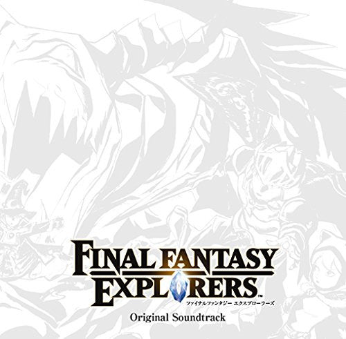 Image 1 for FINAL FANTASY EXPLORERS Original Soundtrack