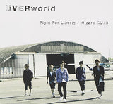 Thumbnail 1 for Fight For Liberty/Wizard CLUB / UVERworld