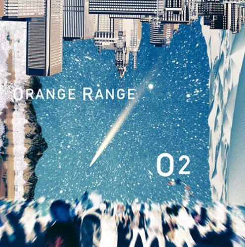 Image 1 for O2 / ORANGE RANGE