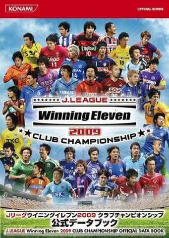 Image for J League Winning Eleven 2009 Club Championship Official Data Book (Konami Official Books)