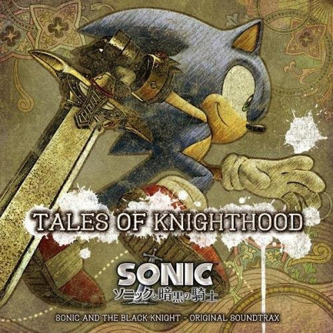 Image for TALES OF KNIGHTHOOD: SONIC AND THE BLACK KNIGHT - ORIGINAL SOUNDTRAX