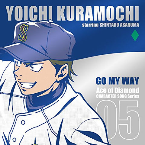 Image for Ace of Diamond CHARACTER SONG Series 05 GO MY WAY / YOICHI KURAMOCHI starring SHINTARO ASANUMA