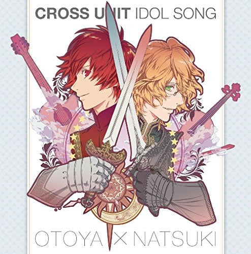 Image 1 for Uta no☆Prince-sama♪ Maji LOVE Revolutions Cross Unit Idol Song Otoya Ittoki, Natsuki Shinomiya