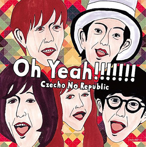 Image for Oh Yeah!!!!!!! / Czecho No Republic [Limited Edition]