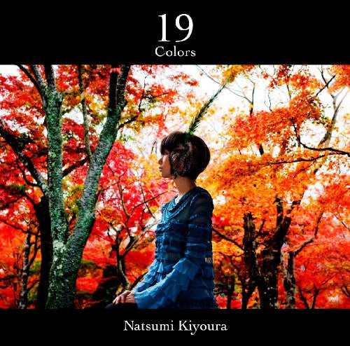 Image 1 for 19 colors / Natsumi Kiyoura [Limited Edition]