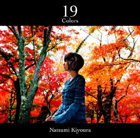 Image for 19 colors / Natsumi Kiyoura [Limited Edition]