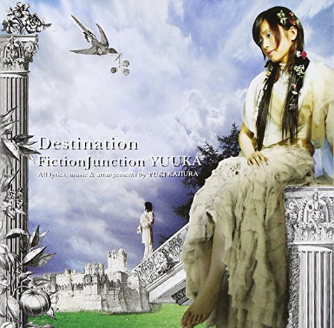 Destination / FictionJunction YUUKA