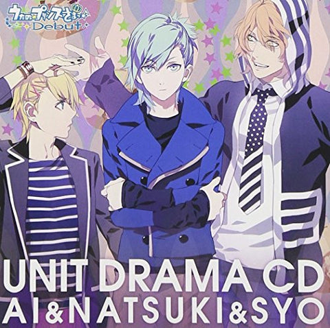 Image for Uta no☆Prince Sama♪ Debut Unit Drama CD Ai, Natsuki & Sho
