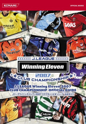 Image for J.League Winning Eleven 2007 Club Championship Official Guide