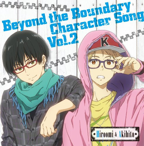 Image 1 for Beyond the Boundary Character Song Vol. 2 Hiroomi & Akihito