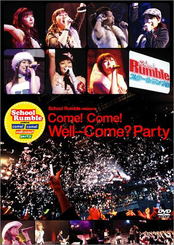 Image for School Rumble Presents come! Come! Well-come? Party