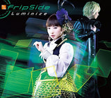 Thumbnail 2 for Luminize / fripSide [Limited Edition]