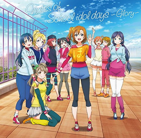 Image for Notes of School idol days ~Glory~