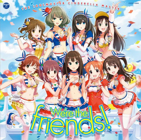 Image for THE IDOLM@STER CINDERELLA MASTER We're the friends!