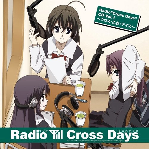 "Image 1 for Radio ""Cross Days"" CD Vol.1 ~Cross Otome Days~"