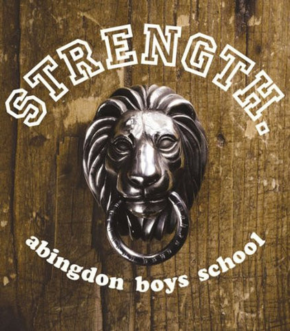 Image for STRENGTH. / abingdon boys school