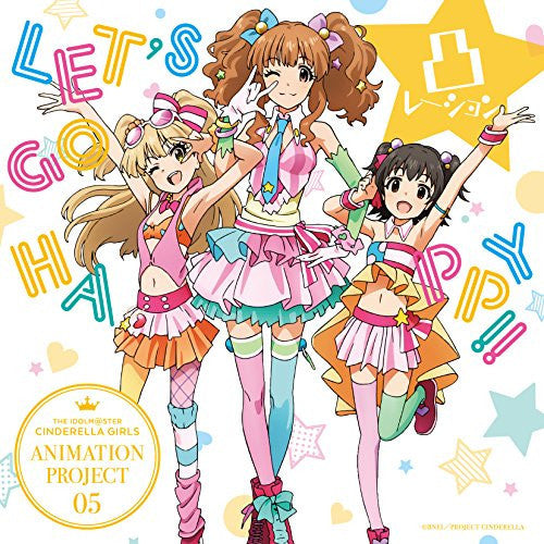 Image 1 for THE IDOLM@STER CINDERELLA GIRLS ANIMATION PROJECT 05 LET'S GO HAPPY!! / Decoration