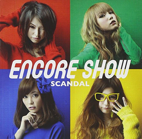Image for ENCORE SHOW / SCANDAL