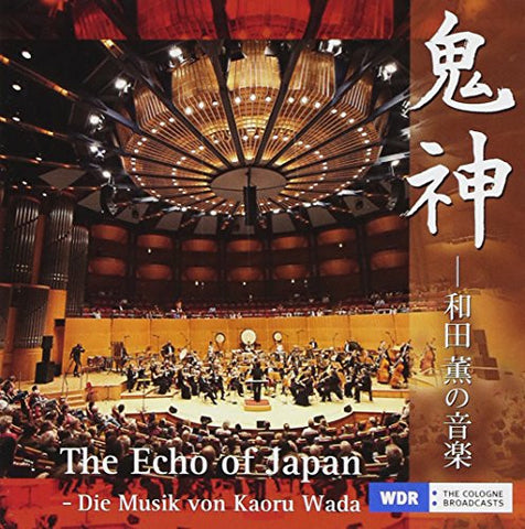 Image for The Echo of Japan - Die Musik von Kaoru Wada